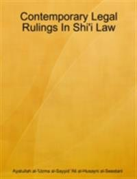 Contemporary Legal Rulings In Shi'i Law