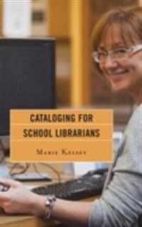 Cataloging for School Librarians