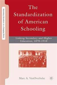 The Standardization of American Schooling