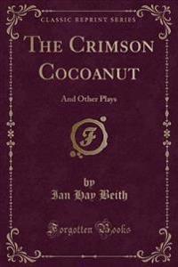 The Crimson Cocoanut
