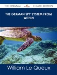 German Spy System from Within - The Original Classic Edition