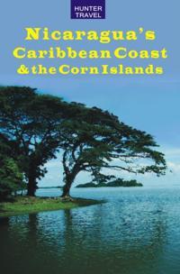 Nicaragua's Caribbean Coast & the Corn Islands