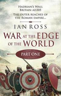 War at the Edge of the World: Part One