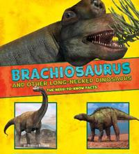 Brachiosaurus and other big long-necked dinosaurs - the need-to-know facts