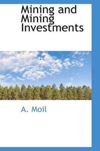 Mining and Mining Investments