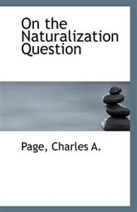 On the Naturalization Question