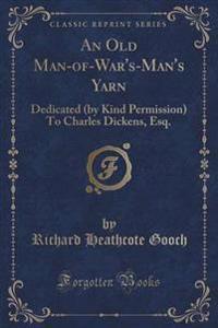 An Old Man-Of-War's-Man's Yarn