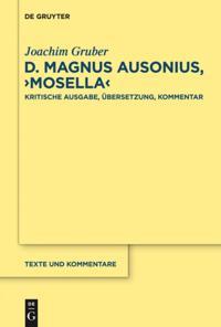 D. Magnus Ausonius, &quote;Mosella&quote;