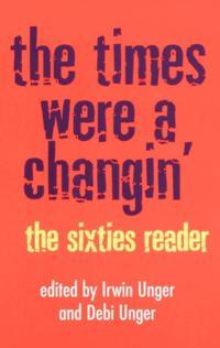 Times Were a Changin'