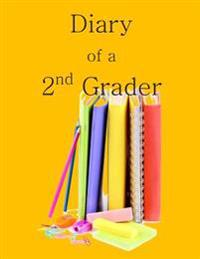 Diary of a 2nd Grader: A Writing and Drawing Diary for Your 2nd Grader