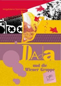 Dada und die Wiener Gruppe