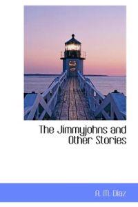 The Jimmyjohns and Other Stories