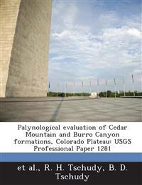 Palynological Evaluation of Cedar Mountain and Burro Canyon Formations, Colorado Plateau
