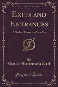 Exits and Entrances