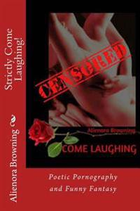 Strictly Come Laughing!: Poetic Pornography and Funny Fantasy