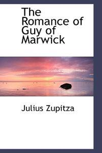 The Romance of Guy of Marwick