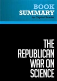 Summary: The Republican War on Science