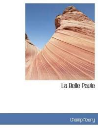 La Belle Paule