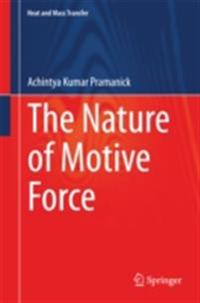 Nature of Motive Force