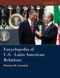 Encyclopedia of U.S.-Latin American Relations