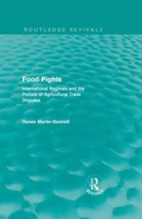 Food Fights (Routledge Revivals)
