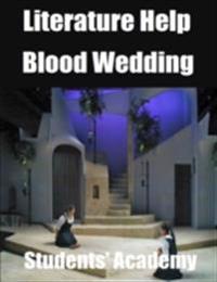 Literature Help: Blood Wedding