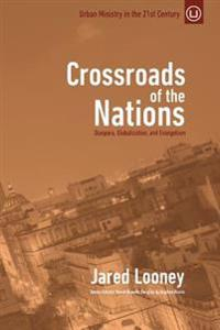 Crossroads of the Nations: Diaspora, Globalization, and Evangelism