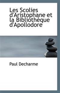 Les Scolies D'Aristophane Et La Bibliotheque D'Apollodore