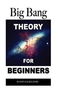 Big Bang Theory: For Beginners