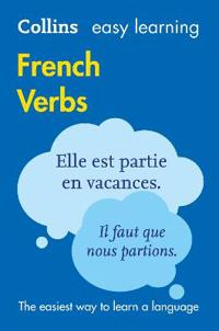 Collins Easy Learning French - Easy Learning French Verbs