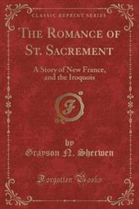 The Romance of St. Sacrement