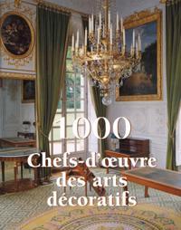 1000 Chef-d'A uvre des Arts decoratifs