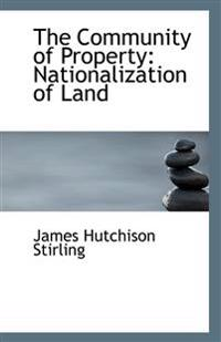 The Community of Property: Nationalization of Land