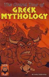 The Grand Tour of Greek Mythology