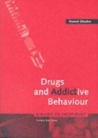Drugs and Addictive Behaviour