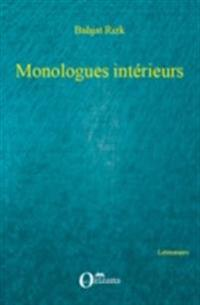 MONOLOGUES INTERIEURS