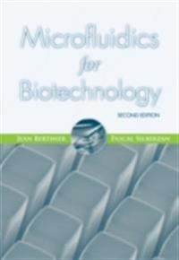 Microfluidics for Biotechnology, Second Edition