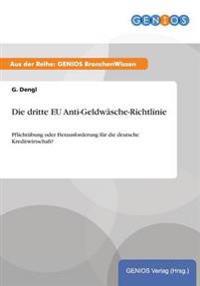 Die Dritte Eu Anti-Geldw sche-Richtlinie