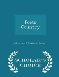 Poets Country - Scholar's Choice Edition