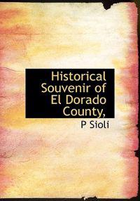 Historical Souvenir of El Dorado County,