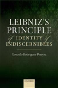 Leibnizs Principle of Identity of Indiscernibles