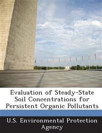 Evaluation of Steady-State Soil Concentrations for Persistent Organic Pollutants