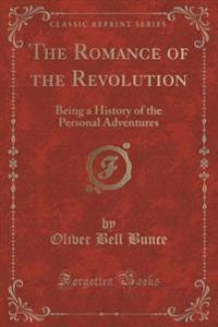 The Romance of the Revolution