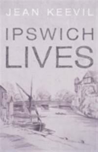 Ipswich Lives