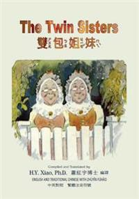 The Twin Sisters (Traditional Chinese): 02 Zhuyin Fuhao (Bopomofo) Paperback Color