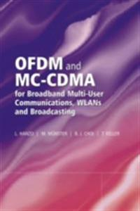 OFDM and MC-CDMA for Broadband Multi-User Communications, WLANs and Broadcasting