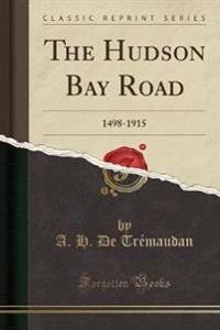 The Hudson Bay Road