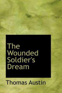 The Wounded Soldier's Dream
