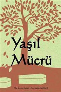 Yasil Mucru: The Green Casket (Azerbaijani Edition)