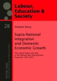 Supra-National Integration and Domestic Economic Growth